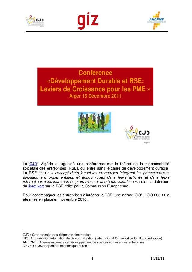 1 13/12/11Conf«DéveloppemeLeviers de CroiAlger 13 Dérencent Durable et RSE:ssance pour les PME »écembre 2011Le CJD* Algéri...