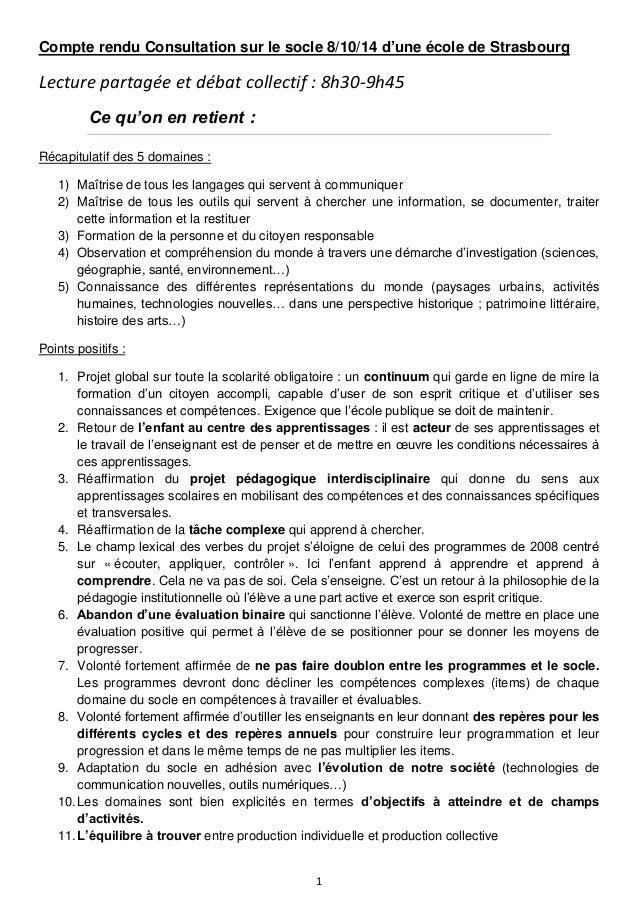 1 Compte rendu Consultation sur le socle 8/10/14 d'une école de Strasbourg Lecture partagée et débat collectif : 8h30-9h45...