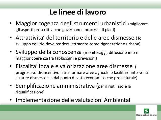 Agenda uso e valorizzazione del suoloAGENDA CONSUMO SUOLO 2012 AMBITO DI INTERVENTO 1: MAGGIOR COGENZA NEGLI STRUMENTI DI ...