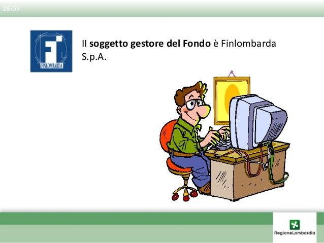 """L'accesso al Fondo è previsto secondo procedura a SPORTELLO  Risorse: concorrono quelle versate """"obbligatoriamente"""" o """"sp..."""