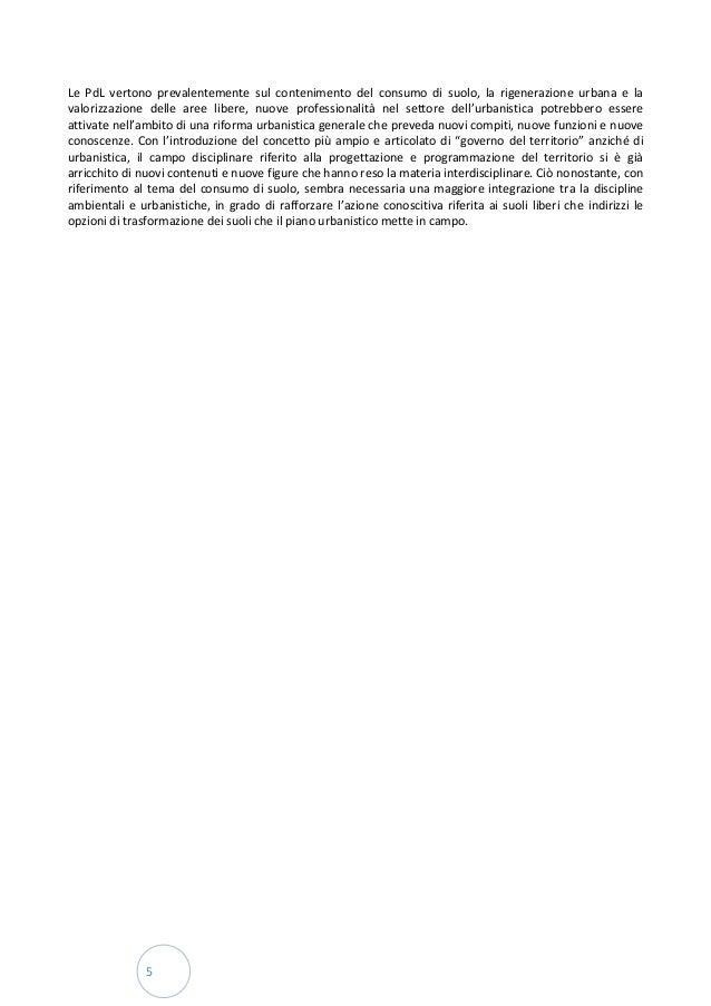 5 Le PdL vertono prevalentemente sul contenimento del consumo di suolo, la rigenerazione urbana e la valorizzazione delle ...