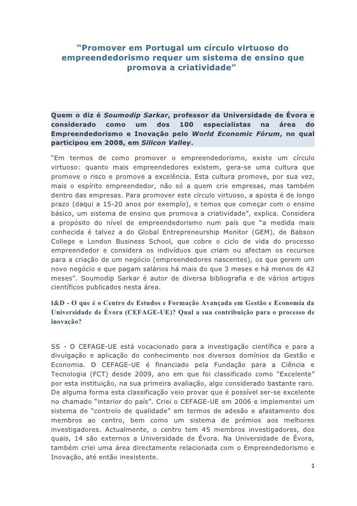 """""""Promover em Portugal um círculo virtuoso do    empreendedorismo requer um sistema de ensino que                promova a ..."""