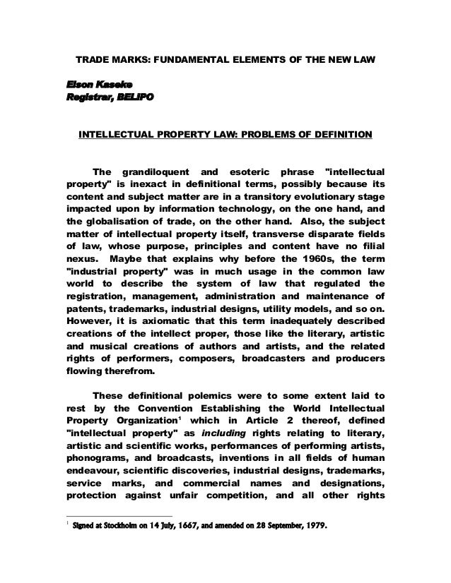 TRADE MARKS: FUNDAMENTAL ELEMENTS OF THE NEW LAW Elson Kaseke Registrar, BELIPO INTELLECTUAL PROPERTY LAW: PROBLEMS OF DEF...