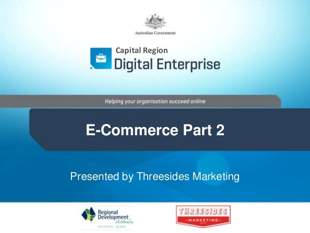 Capital Region E-Commerce Part 2 Presented by Threesides Marketing