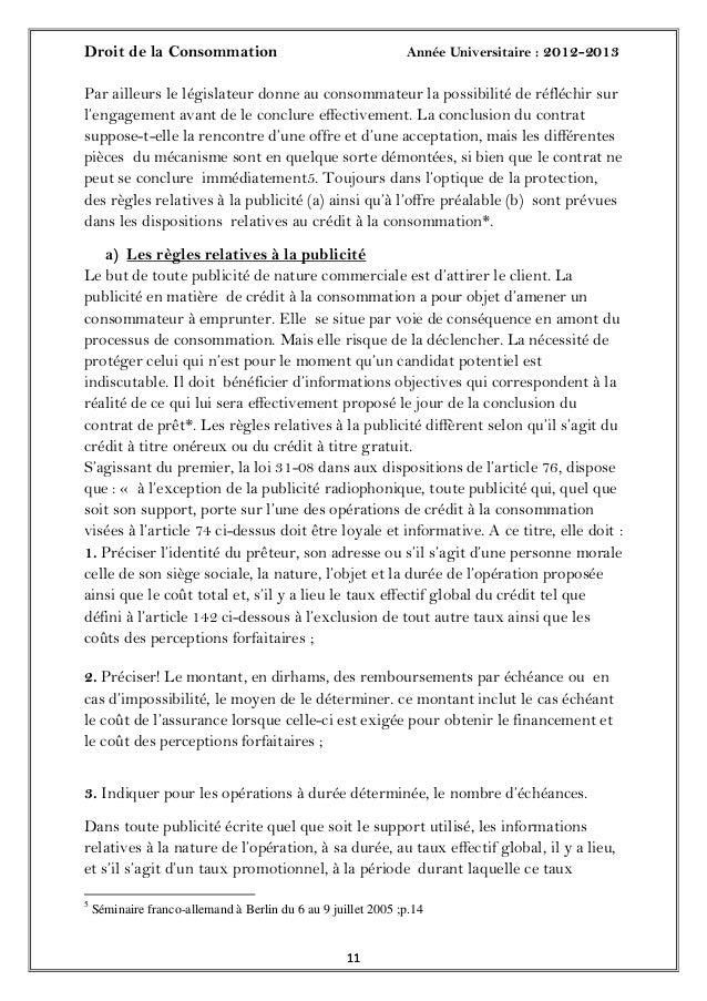 Droit de la Consommation Année Universitaire : 2012-20131111Par ailleurs le législateur donne au consommateur la possibili...
