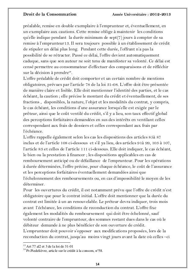 Droit de la Consommation Année Universitaire : 2012-20131414préalable, remise en double exemplaire à l'emprunteur et, éven...