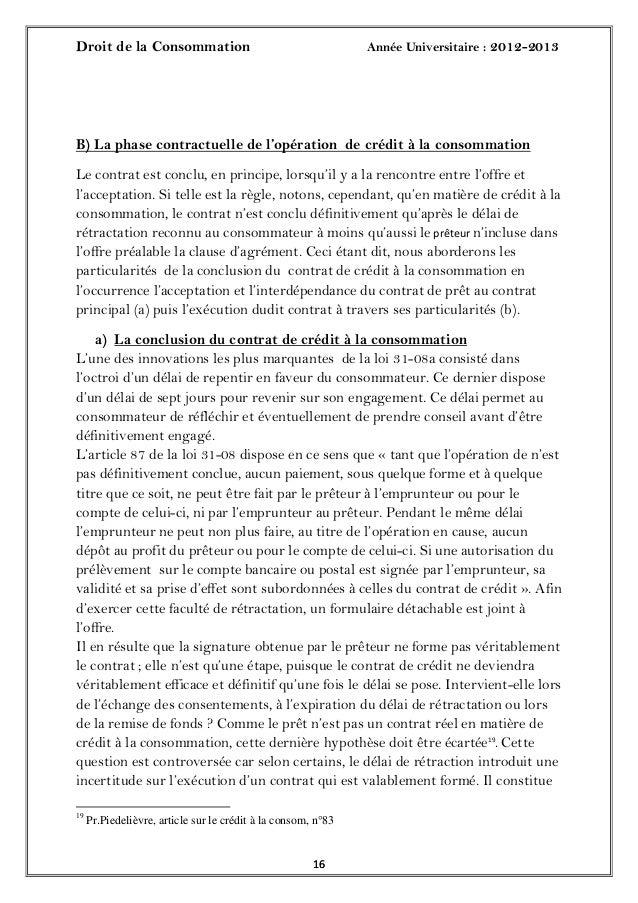Droit de la Consommation Année Universitaire : 2012-20131616B) La phase contractuelle de l'opération de crédit à la consom...