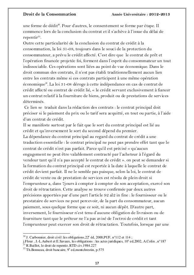 Droit de la Consommation Année Universitaire : 2012-20131717une forme de dédit20. Pour d'autres, le consentement se forme ...