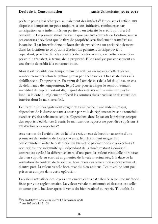 Droit de la Consommation Année Universitaire : 2012-20131919prêteur pour ainsi échapper au paiement des intérêts23. En ce ...