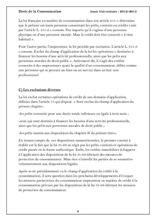 Droit de la Consommation Année Universitaire : 2012-201399La loi française en matière de consommation dans son article 311...