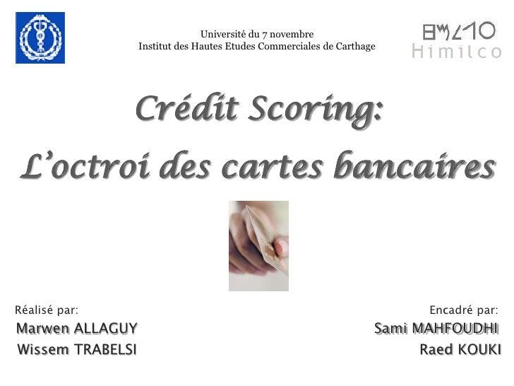 Université du 7 novembre                   Institut des Hautes Etudes Commerciales de Carthage                    Crédit S...