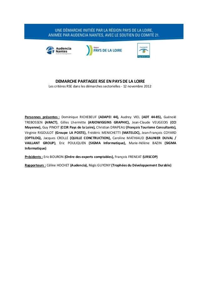 DEMARCHE PARTAGEE RSE EN PAYS DE LA LOIRE               Les critères RSE dans les démarches sectorielles - 12 novembre 201...