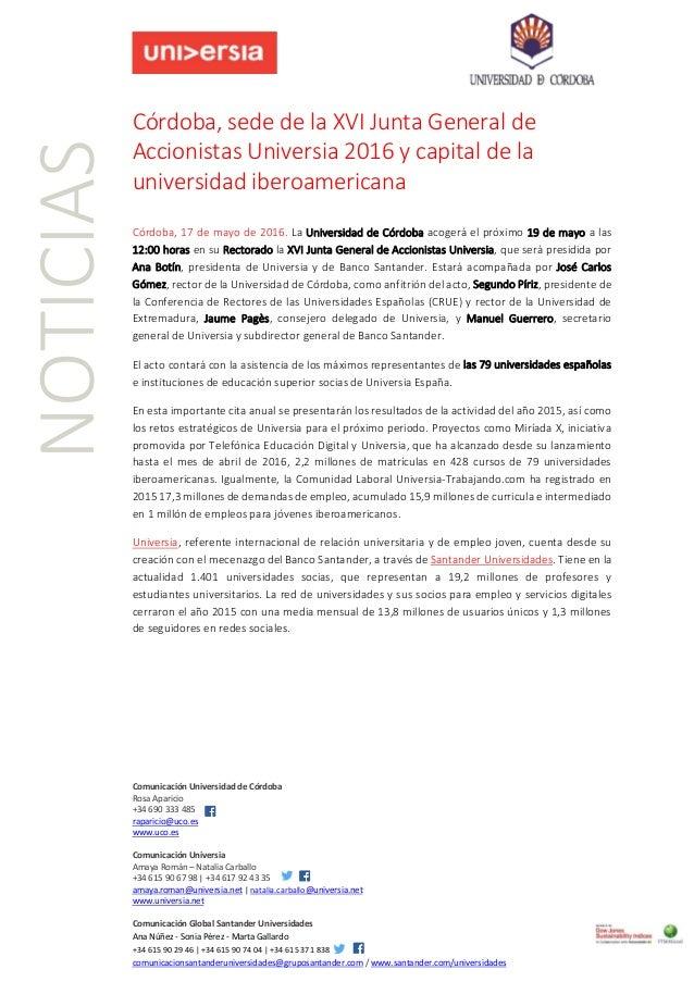 Comunicación Universidad de Córdoba Rosa Aparicio +34 690 333 485 raparicio@uco.es www.uco.es Comunicación Universia Amaya...