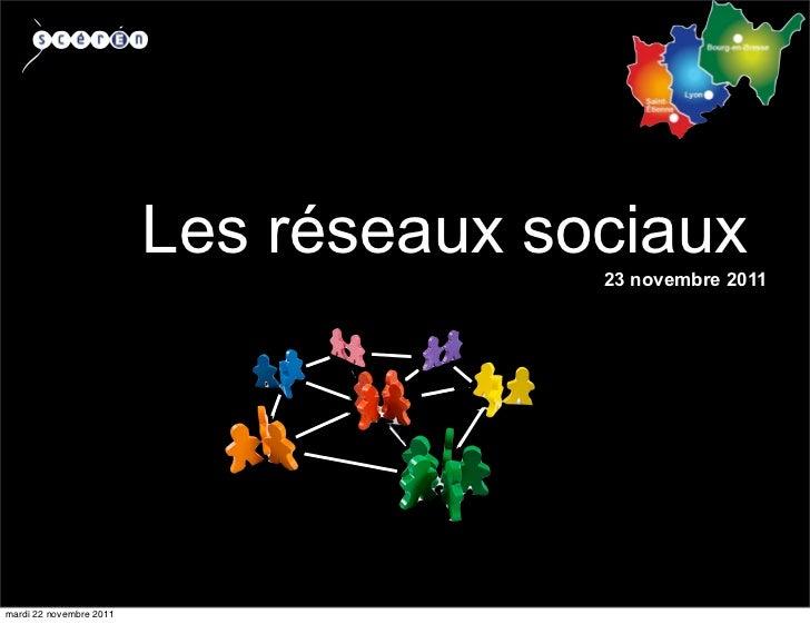 Les réseaux sociaux                                       23 novembre 2011mardi 22 novembre 2011