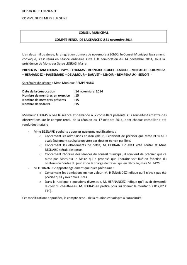 REPUBLIQUE FRANCAISE  COMMUNE DE MERY SUR SEINE  CONSEIL MUNICIPAL  COMPTE-RENDU DE LA SEANCE DU 21 novembre 2014  L'an de...