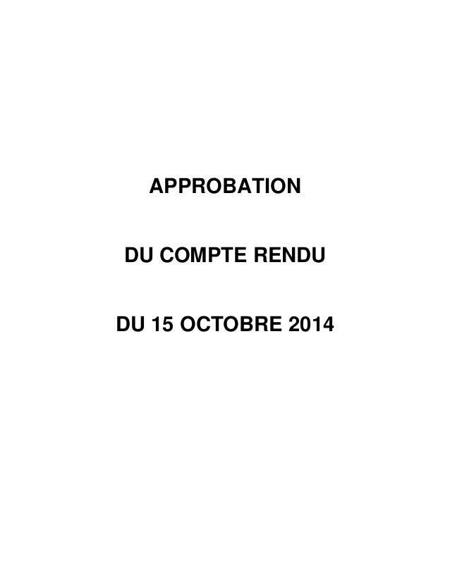 APPROBATION  DU COMPTE RENDU  DU 15 OCTOBRE 2014