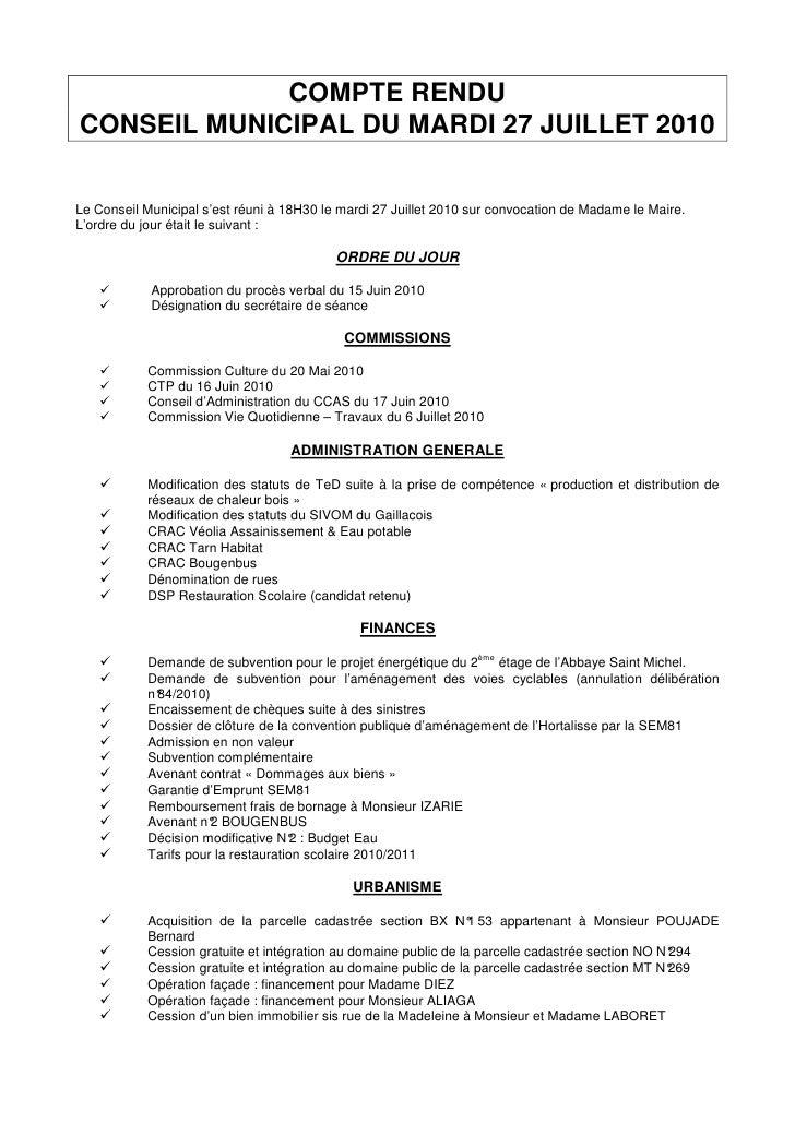 COMPTE RENDU CONSEIL MUNICIPAL DU MARDI 27 JUILLET 2010   Le Conseil Municipal s'est réuni à 18H30 le mardi 27 Juillet 201...