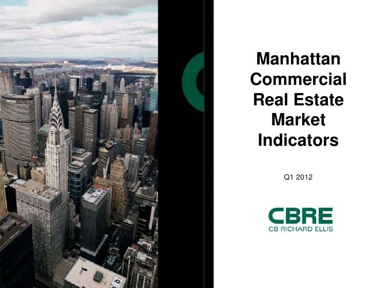 Manhattan                Commercial                Real Estate                   Market                 Indicators        ...