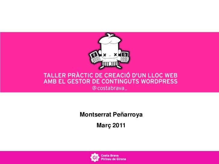 Montserrat Peñarroya<br />Març 2011<br />