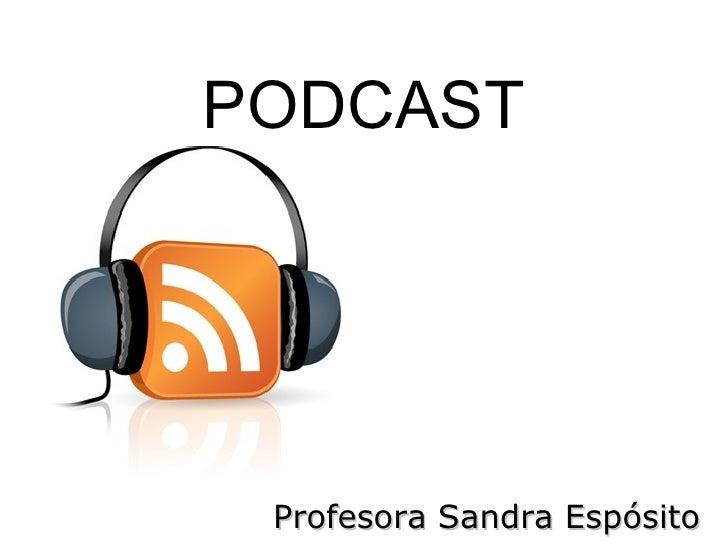 PODCAST Profesora Sandra Espósito