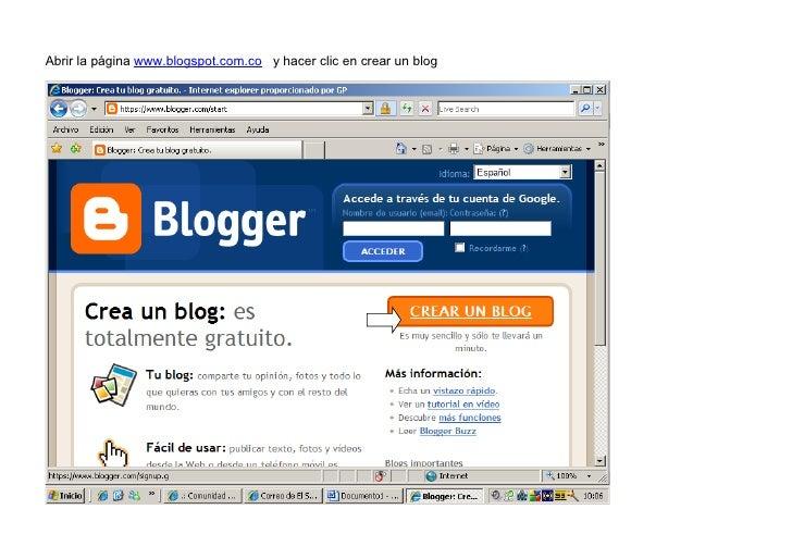 Abrir la página www.blogspot.com.co y hacer clic en crear un blog