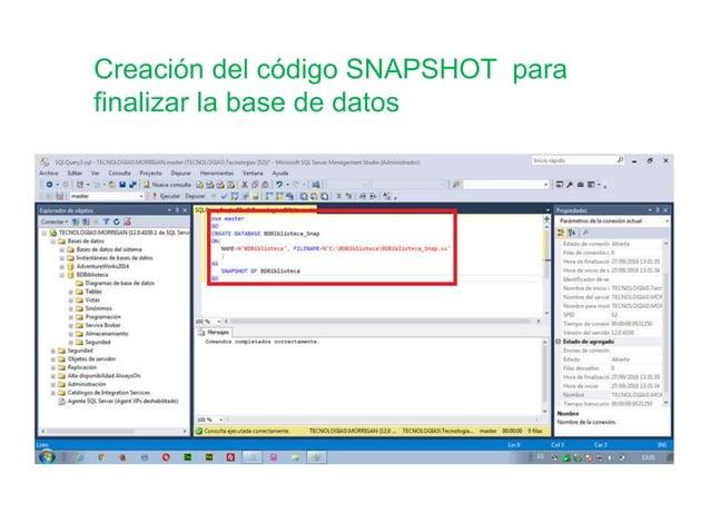 Creación del código SNAPSHOT para finalizar la base de datos