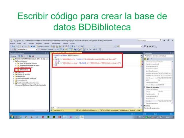 Escribir código para crear la base de datos BDBiblioteca