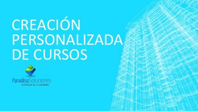 CREACIÓN PERSONALIZADA DE CURSOS