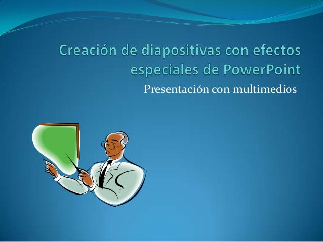 Presentación con multimedios