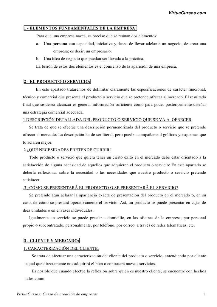 VirtuaCursos.com   1 - ELEMENTOS FUNDAMENTALES DE LA EMPRESA:           Para que una empresa nazca, es preciso que se reún...