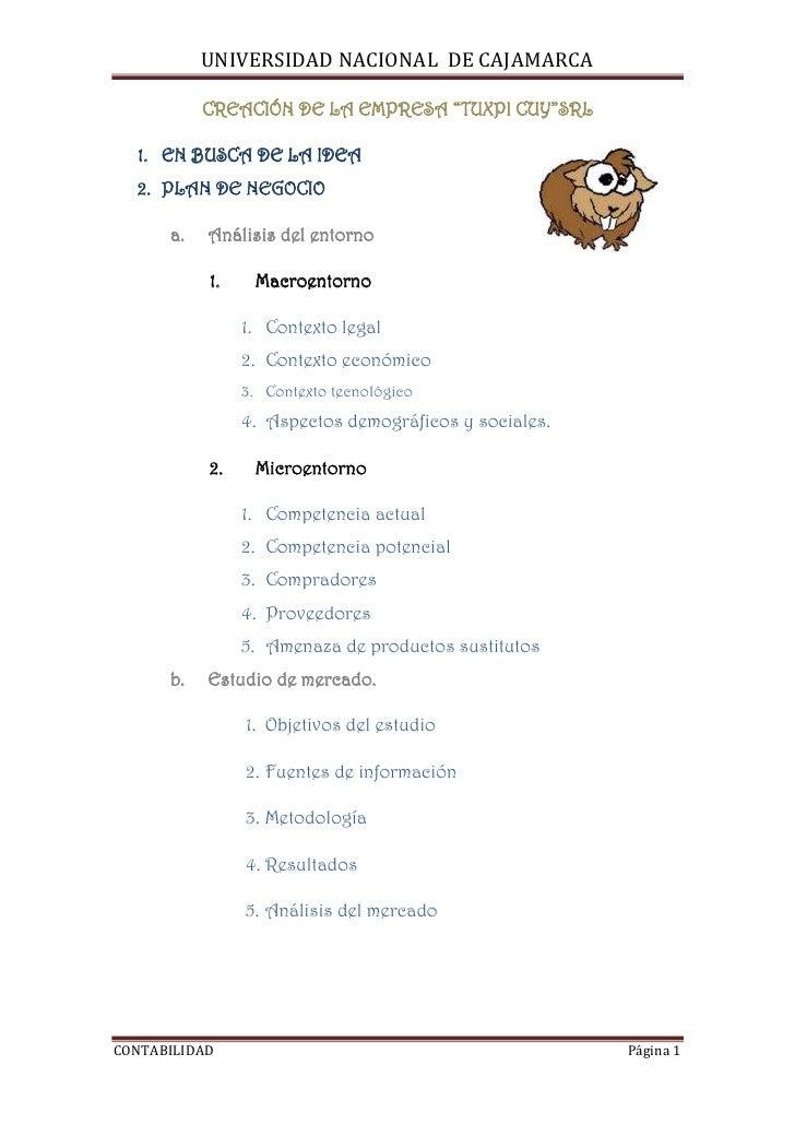 """CREACIÓN DE LA EMPRESA """"TUXPI CUY""""SRL<br />4033432818400EN BUSCA DE LA IDEA<br />PLAN DE NEGOCIO<br />Análisis del entorno..."""