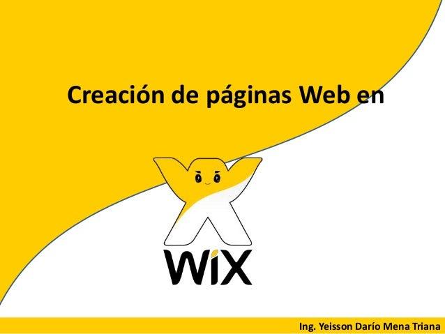 Creación de páginas Web en Ing. Yeisson Darío Mena Triana