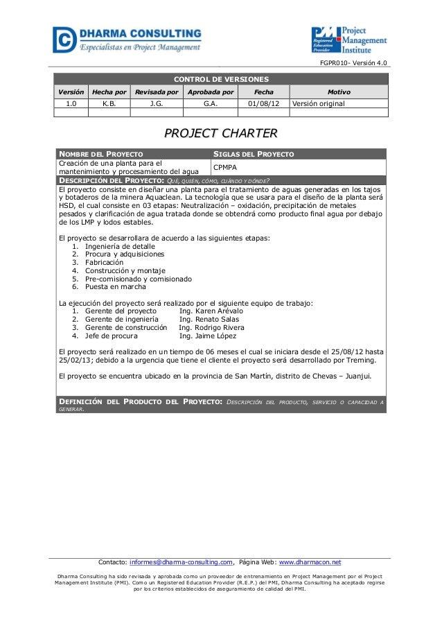 FGPR010- Versión 4.0  CONTROL DE VERSIONES Versión  Hecha por  Revisada por  Aprobada por  Fecha  1.0  K.B.  J.G.  G.A.  0...