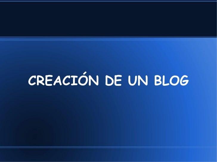CREACIÓN DE UN BLOG