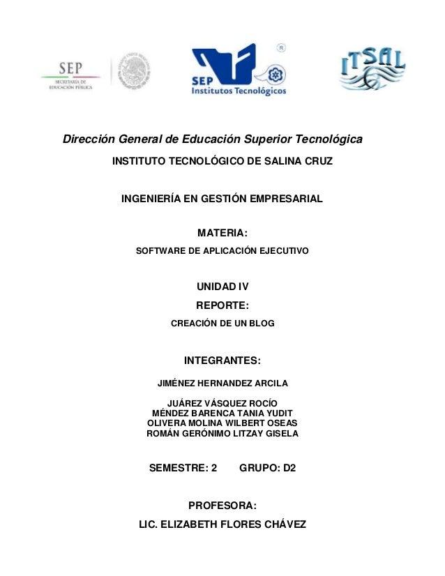 Dirección General de Educación Superior Tecnológica INSTITUTO TECNOLÓGICO DE SALINA CRUZ INGENIERÍA EN GESTIÓN EMPRESARIAL...