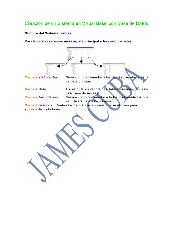 Creación de un Sistema en Visual Basic con Base de Datos  Nombre del Sistema: ventas  Para lo cual crearemos una carpeta p...