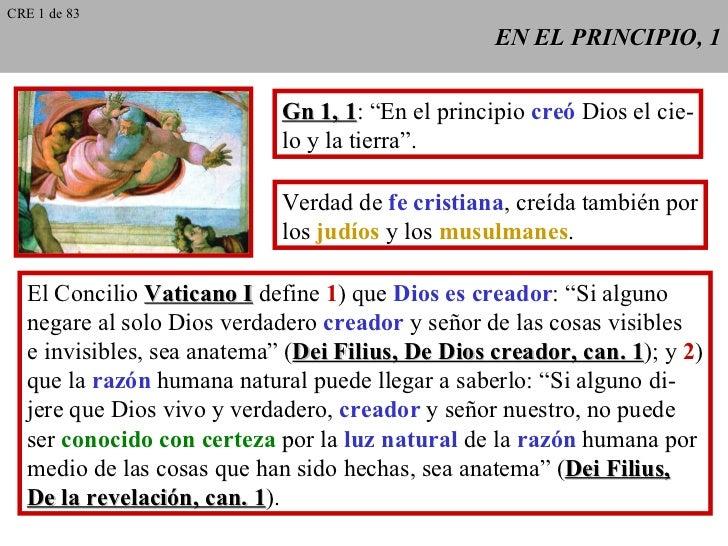"""EN EL PRINCIPIO, 1 Gn 1, 1 : """"En el principio  creó  Dios el cie- lo y la tierra"""". Verdad de  fe cristiana , creída tambié..."""