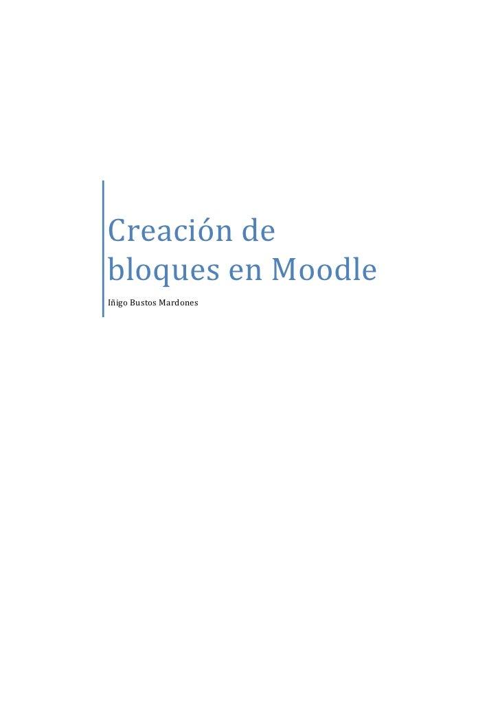 Creación de bloques en Moodle Iñigo Bustos Mardones