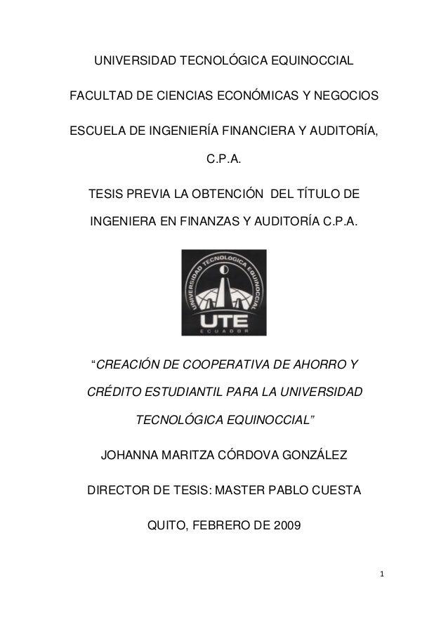1UNIVERSIDAD TECNOLÓGICA EQUINOCCIALFACULTAD DE CIENCIAS ECONÓMICAS Y NEGOCIOSESCUELA DE INGENIERÍA FINANCIERA Y AUDITOR...