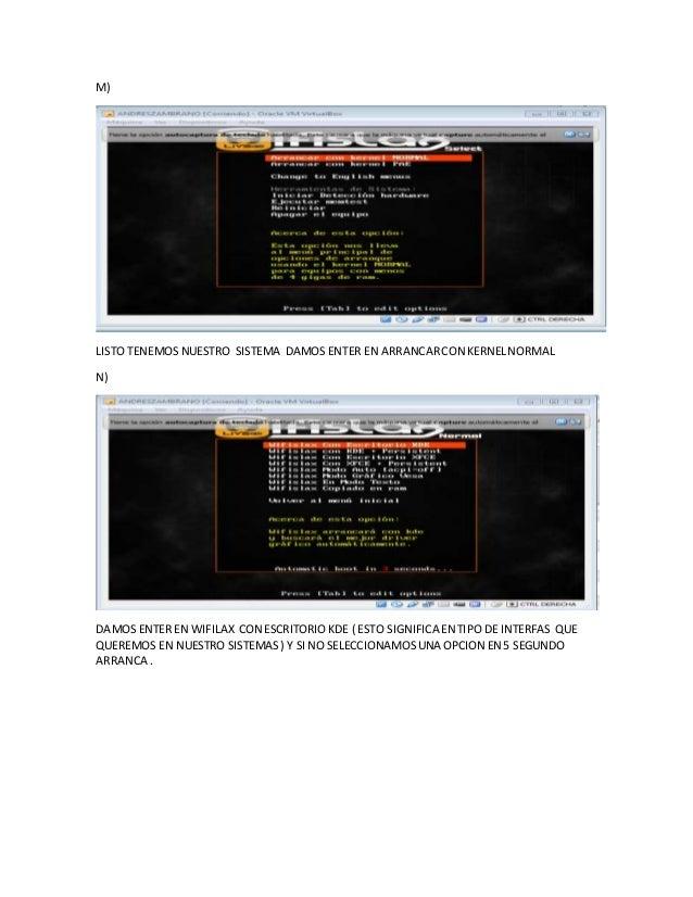 M)  LISTO TENEMOS NUESTRO SISTEMA DAMOS ENTER EN ARRANCAR CON KERNEL NORMAL  N)  DAMOS ENTER EN WIFILAX CON ESCRITORIO KDE...