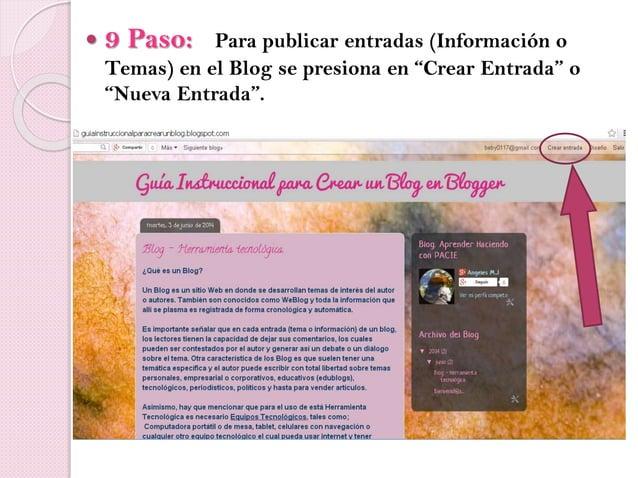 """ 9 Paso: Para publicar entradas (Información o Temas) en el Blog se presiona en """"Crear Entrada"""" o """"Nueva Entrada""""."""