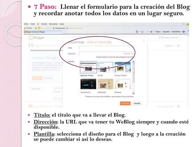  7 Paso: Llenar el formulario para la creación del Blog y recordar anotar todos los datos en un lugar seguro.  Título: e...