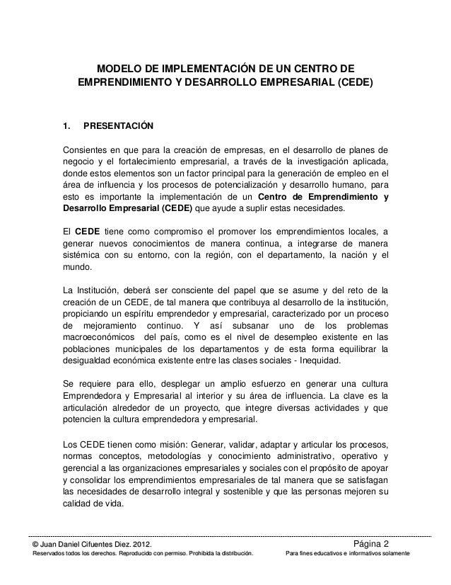 MODELO DE IMPLEMENTACIÓN DE UN CENTRO DE EMPRENDIMIENTO Y DESARROLLO EMPRESARIAL (CEDE) Slide 2