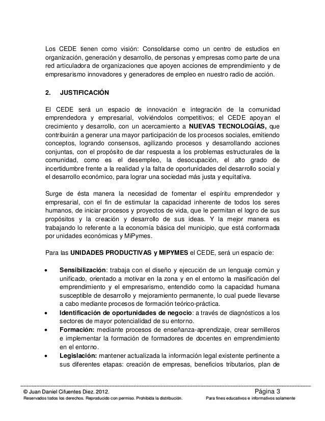 MODELO DE IMPLEMENTACIÓN DE UN CENTRO DE EMPRENDIMIENTO Y DESARROLLO EMPRESARIAL (CEDE) Slide 3