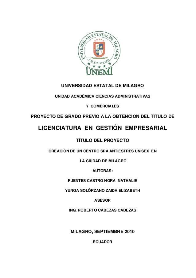 UNIVERSIDAD ESTATAL DE MILAGRO UNIDAD ACADÉMICA CIENCIAS ADMINISTRATIVAS Y COMERCIALES PROYECTO DE GRADO PREVIO A LA OBTEN...