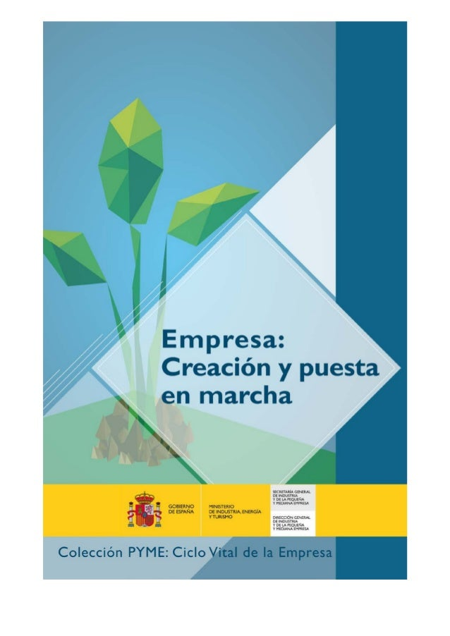 2 © Dirección General de Industria y de la Pequeña y Mediana Empresa. www.ipyme.org Edición: Diciembre 2014 Actualizado: e...