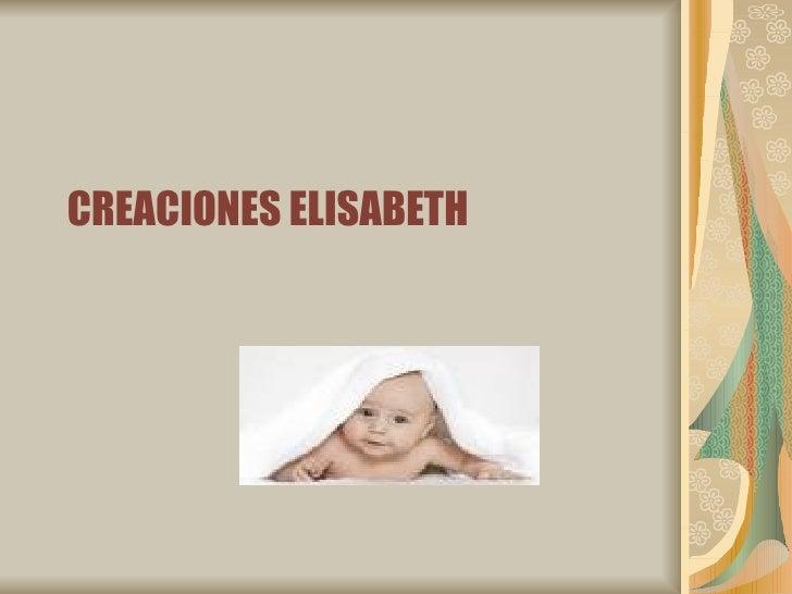 CREACIONES ELISABETH