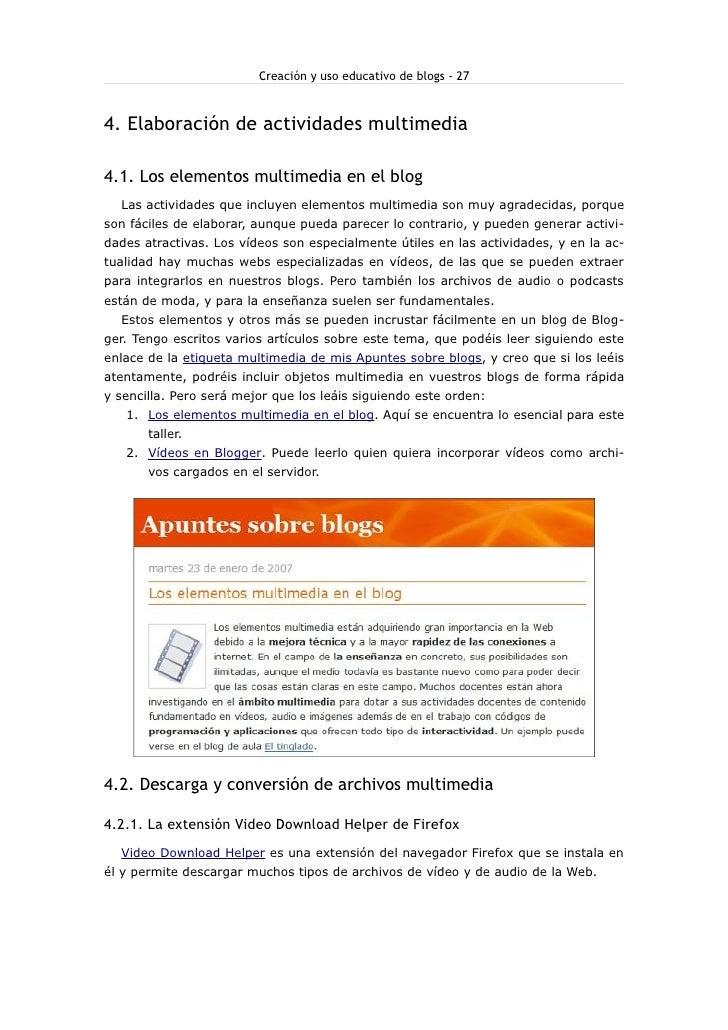 Creación y uso educativo de blogs - 27    4. Elaboración de actividades multimedia  4.1. Los elementos multimedia en el bl...