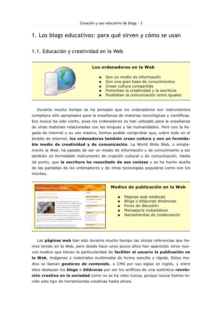 Creación y uso educativo de blogs - 3   1. Los blogs educativos: para qué sirven y cómo se usan  1.1. Educación y creativi...