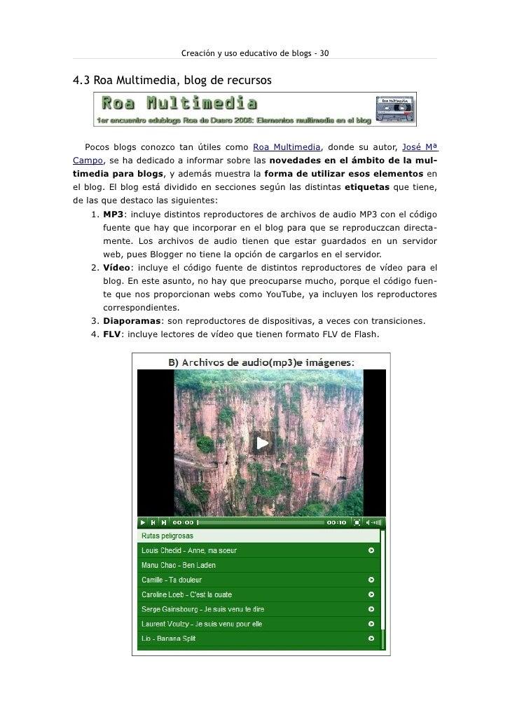Creación y uso educativo de blogs - 30   4.3 Roa Multimedia, blog de recursos       Pocos blogs conozco tan útiles como Ro...